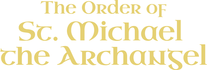 The Order of St. Michael the Archangel